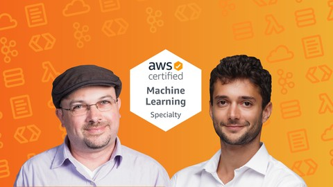 AWS Certified Machine Learning Specialty 2020 - Hands On! Udemy coupons