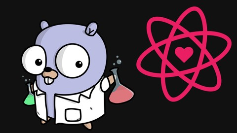 Fullstack React & GoLang Design to Reality Volume 1 Udemy coupons