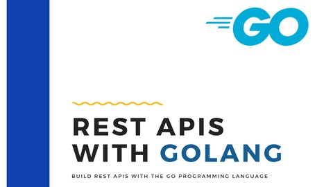 Golang Introduction to REST APIs (Go programming language) Udemy coupons