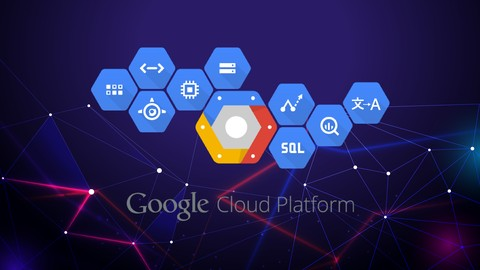 Google Cloud for Machine Learning 2020 Master Course Udemy coupons