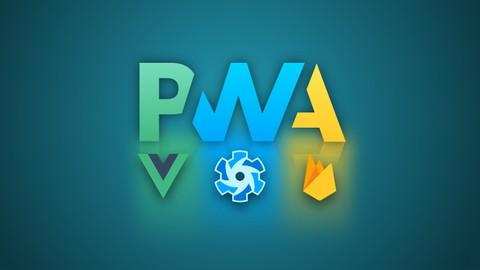 PWA with Vue JS, Quasar & Firebase (with NodeJS & Express) Udemy coupons