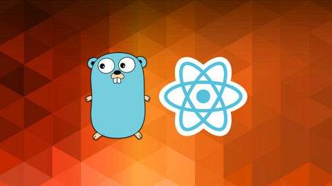 The Complete React & Golang Course Udemy coupons